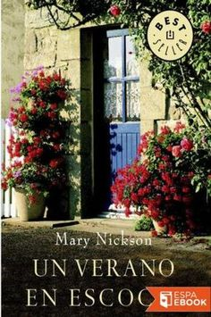 Un verano en Escocia - Mary Nickson