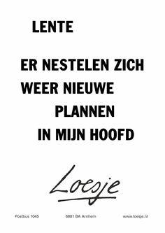 21 Juni, Spring Quotes, Love Quotes, Inspirational Quotes, Dutch Quotes, Carpe Diem, Texts, Qoutes, Positivity