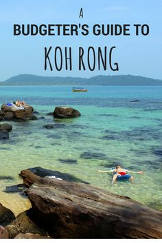 A Budgeter's Guide to Koh Rong - The Travel Lush