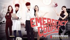 Emergency Couple (Korean Drama). Love it so far, interesting and funny. Can't wait for next week episode!
