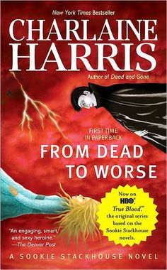 From Dead to Worse (Sookie Stackhouse / Southern Vampire Series #8) [5/5]