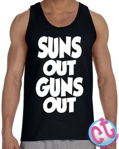 Suns Out Guns Out Tank Top  Mens Tank Top Summer by CasesandTees, $14.99