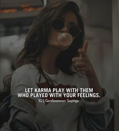 wait for your own karma! Tough Girl Quotes, Attitude Quotes For Girls, Real Life Quotes, Girly Quotes, Badass Quotes, Woman Quotes, Situation Quotes, Reality Quotes, Karma Quotes