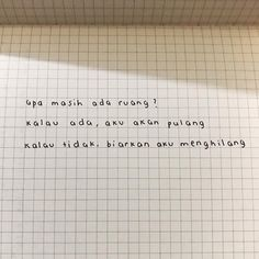 Instagram post by @ntsana • Sep 28, 2018 at 12:52pm UTC Reminder Quotes, Sad Quotes, Qoutes, Love Quotes, Inspirational Quotes, Quotes Galau, Quotes From Novels, Aesthetic Words, Quotes Indonesia