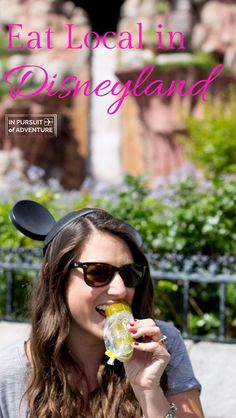 Eat Local in Disneyland  - Find out the best places to eat and drink in Disneyland, California Adventure and Downtown Disney!