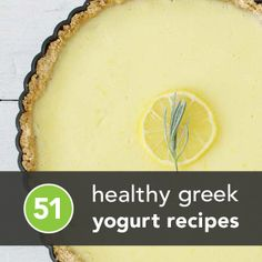 51 Greek Yogurt Recipes - considering it's now a staple in my diet