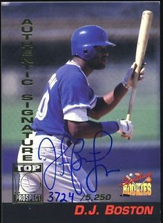 DJ Boston Blue Jays 1994 Signature Rookies Card Signed . $6.00. Toronto Blue Jays 1st BasemanD.J. BostonHand Signed 1994 Signature Rookies Card # A2GREAT AUTHENTIC BASEBALL COLLECTIBLE!! .ITEM PICTURED IS ACTUAL ITEM BUYER WILL RECEIVE.