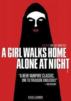Sheila Vand & Arash Marandi & Ana Lily Amirpour-A Girl Walks Home Alone at Night