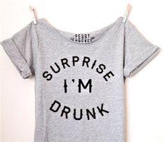 Surprise I'm Drunk Shirt + free shipping mypebbyforevee.com