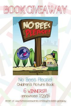 Great news! We're giving away the children's picture book No Bees Please! to six lucky winners! Enter for your chance to win author Brian Courrejou's award-winning book!