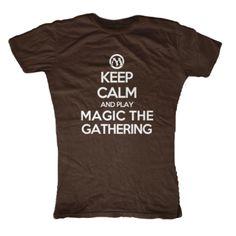 Keep Calm and Play Magic the Gathering Womens #T-Shirt - First Amendment Tee Co.