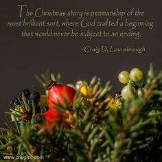 See additional Christmas articles, quotations and gifts at www.craiglpc.com.