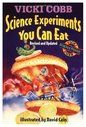 Science Experiments You Can Eat: Revised ed.