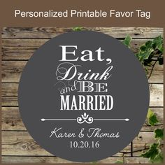 Chalkboard Wedding Favor Tag, Eat, Drink and be Married, Printable Wedding Gift Tag, #Personalized Chalkboard Tag, Wedding Cupcake Toppers This product is a digital file. I... #personalized