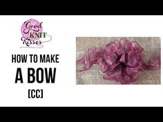 How to Make a Bow (step by step 1 video) SLOW with CC Crafts - YouTube