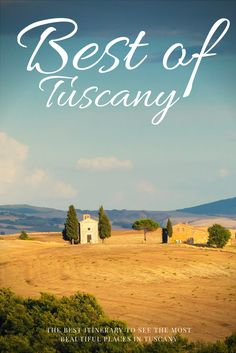 Here's your Best of Tuscany travel itinerary for 1 week including the most beautiful landscape, little medieval cities, wine and food.