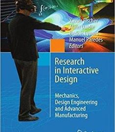 Research In Interactive Design (Vol. 4): Mechanics Design Engineering And Advanced Manufacturing PDF