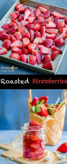 Herbivore Cucina: Roasted Strawberries...A two ingredient recipe for super sweet, sticky & syrupy roasted strawberries! You need these as toppings for yogurt, granola & pancakes! #RoastedStrawberries #GranolaToppings #EasyBreakfast #JamsAndPreserves #2IngredientRecipes #OvenDriedFruits #StrawberryRecipes #BreakfastTopping #Pudding #YogurtToppings