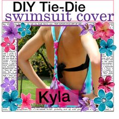 """DIY Tie Die Swimsuit Cover"" by the-tip-girls-of-neverlan ❤ liked on Polyvore"