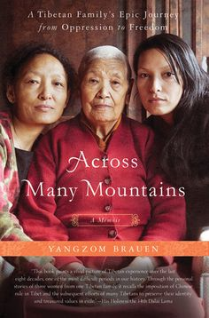 An inspirational true-life story of the struggles of three generations of Tibetan women touched by the affects of Chinese occupation
