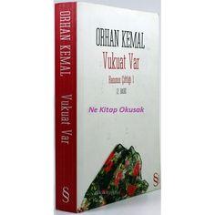 Ne Kitap Okusak: Vukuat Var- Orhan Kemal