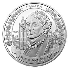 Fine Silver Coin - Anniversary of the Birth of Sir John A. Mint Coins, Silver Coins, Canadian Things, Gold Bullion, Us Coins, Goods And Services, Coin Collecting, 1 Oz, Canada 150