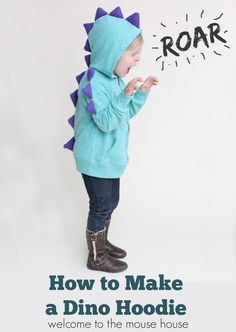 How to Make a Dinosaur Hoodie: Calling All Kids - welcometothemousehouse.com