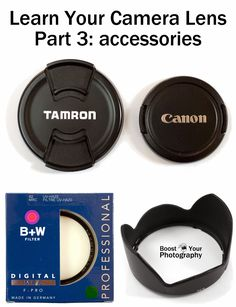 Learn Your Camera Lens: part 3 accessories Boost Your Photography Photography Tools, Photography Accessories, Photography Lessons, Photography Camera, Photoshop Photography, Photography Equipment, Photography Tutorials, Digital Photography, Photography Backdrops
