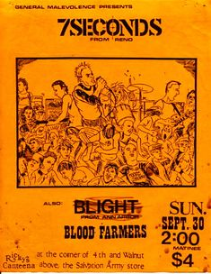 Ok, the flyer kinda sucks in terms of an epic show. But it is yellow and 7 Seconds always had nice cartoons which helped for flyer art. Band Posters, Music Posters, Concert Posters, 7 Seconds, Music Flyer, Classic Horror Movies, Psychobilly, Anarchy, Zine