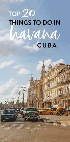 Top 20 Things to Do in Havana, Cuba