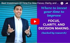Studies Show This Will Greatly Improve Focus, Clarity & Decision Making. Tune in today for this TB research based coaching tip that will help improve productivity, clarity, and decision making instantly. It's the best place to invest your time hands down. #ImproveFocus