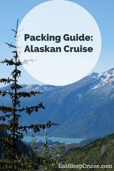 Wondering What to Pack for an Alaskan Cruise? Then check out this detailed list of accessories, clothing, and all the essentials for your journey way up North!
