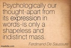 Ferdinand De Saussure quotes and sayings