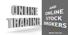 Online Stock Trading and Online Stock Brokers