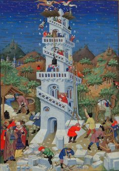 The building of the Tower of Babel. Bedford Hours, c 1410-1430, Add MS 18850, f. 17v, The British Library.