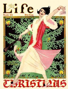 Life magazine Christmas Cover by Coles Phillips, Dec ~ Art Deco Christmas Cover, Christmas Past, Retro Christmas, Vintage Christmas Cards, Christmas Images, Vintage Holiday, Vintage Cards, Xmas, Christmas Girls