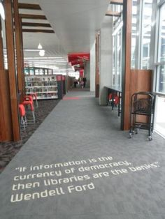 """""""If information is the currency of democracy, then libraries are the banks."""" ~Wendell Ford"""
