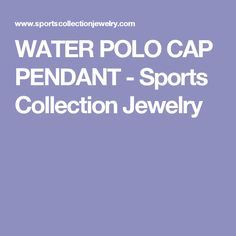 WATER POLO CAP PENDANT - Sports Collection Jewelry