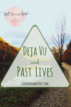 Deja Vu and Past Lives - Ashley Strong Psychic Development, Spiritual Development, Spiritual Enlightenment, Spiritual Awakening, Past Life Regression, Meditation Crystals, Psychic Abilities, Psychic Readings, Intuition