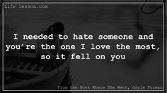 #Where She Went #Love #Quotes