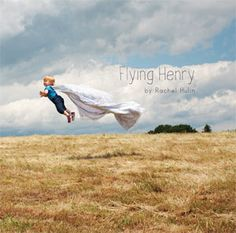 FLYING HENRY, an adorable childrens book from rachel hulin