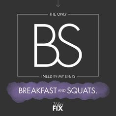 Isn't that the truth! Who needs any other kind of BS? // 21 Day Fix // // fitness // fitspo // workout // motivation // exercise // Inspiration // quote // quotes // fitfam //fixfam // fit //