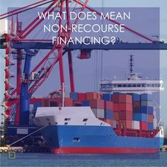 WHAT DOES MEAN NON-RECOURSE FINANCING? 3. EXPORT FINANCING: exporter is paid against an export invoice, but is not liable for the amount's repayment if the importer fails to pay. 4. FACTORING: factor assumes the risk of non-payment by any debtor. 5. PROJECT FINANCING: only source of repayment of the project loan is the project's cash flow, and the collateral securing the loan, if any. Learn more and apply on http://800fund.com/why-800fund.php