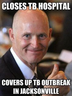 Governor of Florida Rick Scott is the worst Governor in decades.