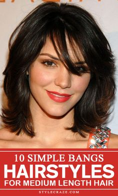 imple bang hairstyles for medium length hair are very much popular these. Here are 10 such styles for you to pick from to keep your hair ...
