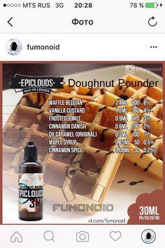 - The Vape Generation Diy Vape Juice, Vape Diy, Vape Facts, E Juice Recipe, Clone Recipe, E Liquid Flavors, Belgian Waffles, Vanilla Custard, Cinnamon Spice