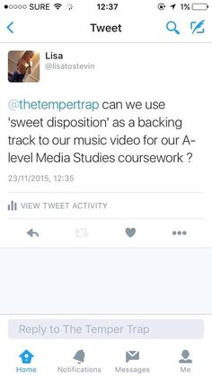PLANNING - I used Twitter during my planning process when trying to contact The Temper Trap to ask permission to make a music video for their song Sweet Disposition. This was the best way of contacting them as they would have received my tweet straight away so if I was to get a reply it would have been instant.
