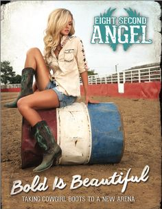 Eight Second Angel - when life bucks hard, country girls don't just hold on tight, they buck back.