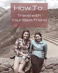 My best friend, Stacey, is one of my favorite travel partners and after a couple of successful international trips together, even more domestic trips and no