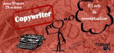 Copywriter, el arte de conceptualizar en HangoutON